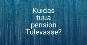 pension, II sammas, kasulik